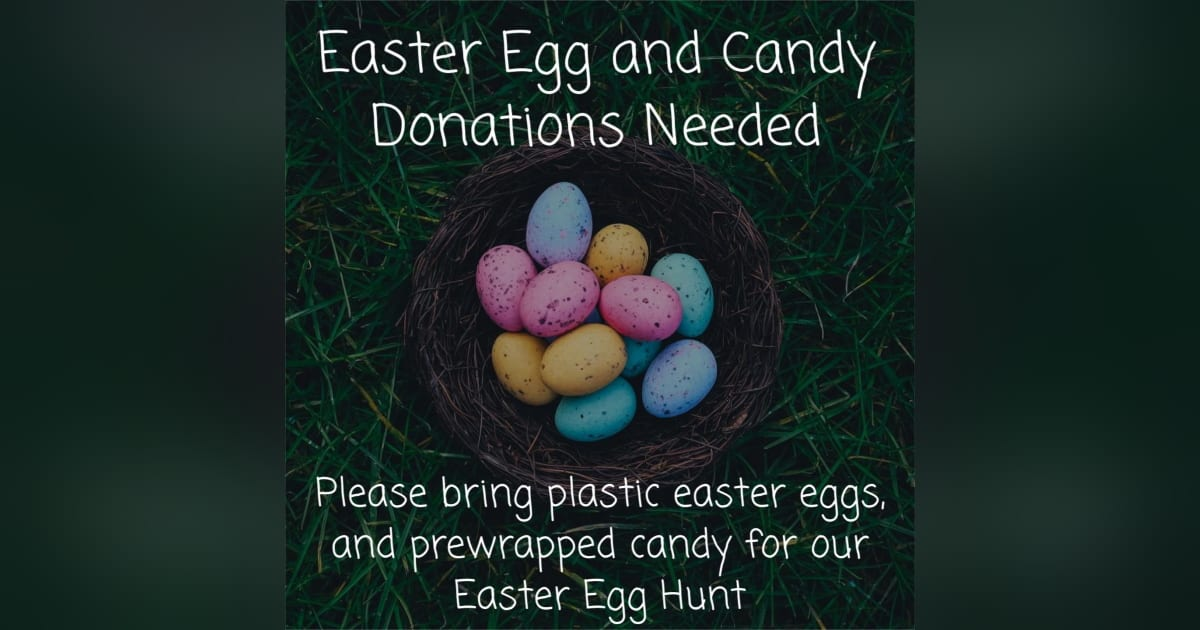 Easter Egg and Candy Donations Needed