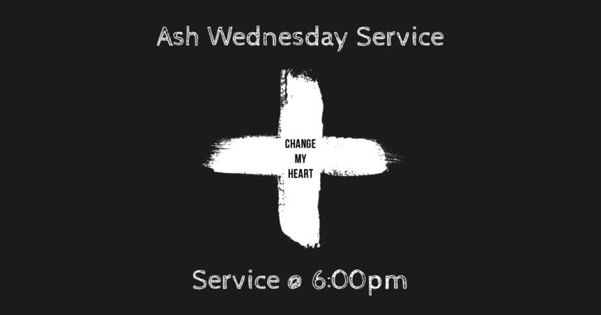 Ash Wednesday Service February 24th