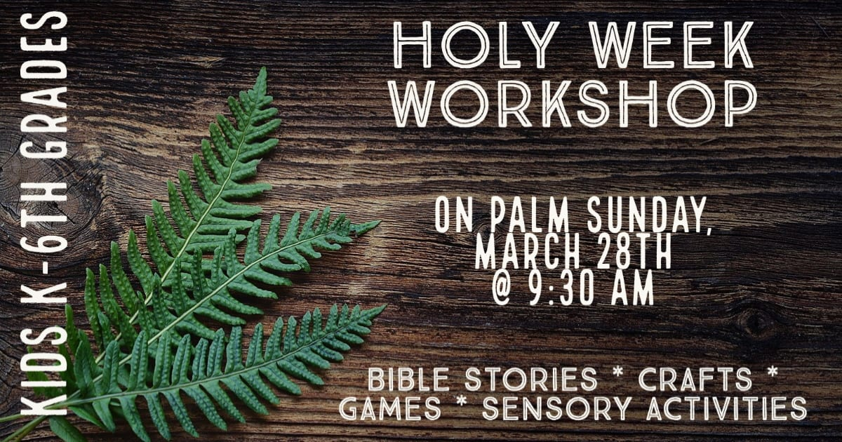 Holy Week workshop