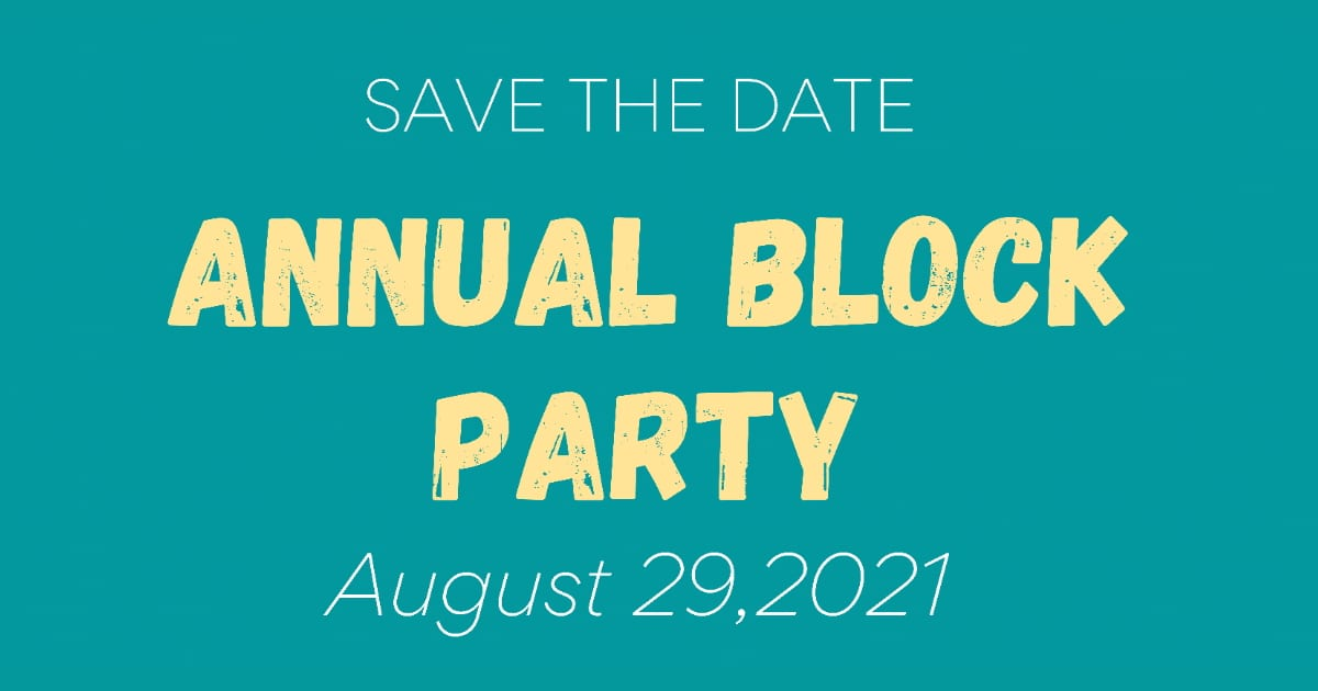 """Featured image for """"Annual Block Party: August 29, 2021"""""""